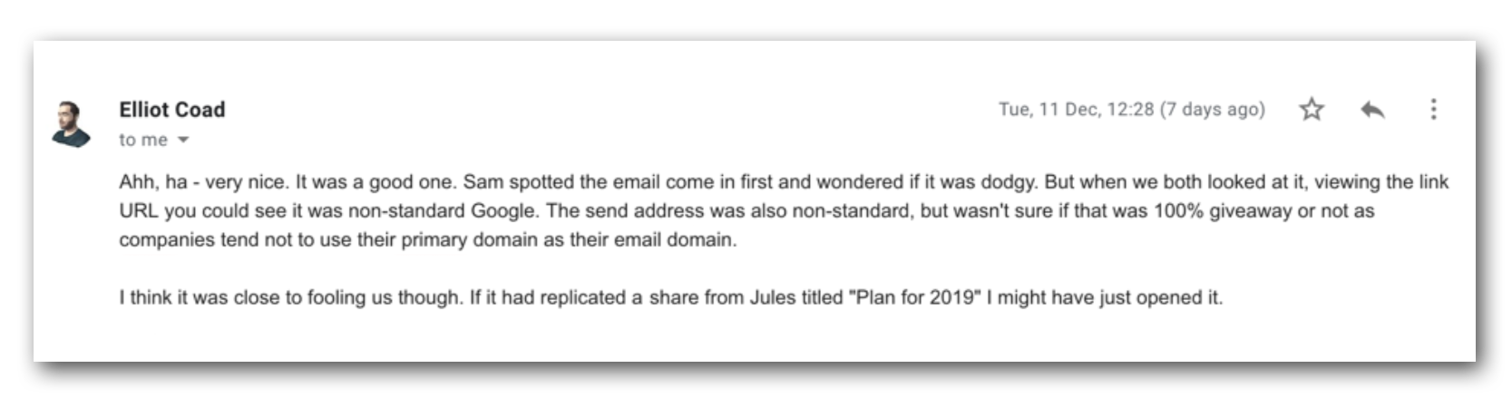 An email from a browser team member explaining how he caught the phishing email